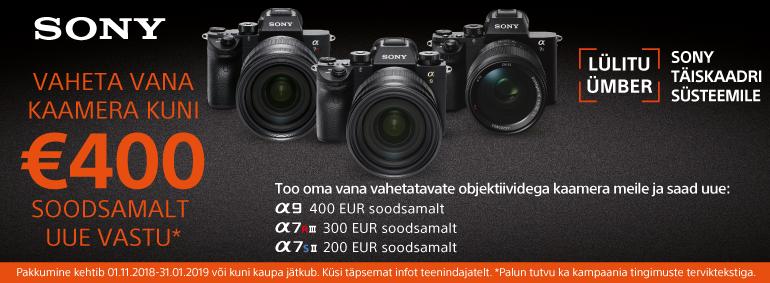 Vaheta vana kaamera kuni 400Eur soodsamalt uue vastu!